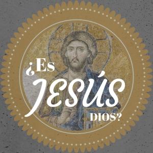 Es Jesus Dios
